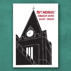 The Collegiate Church of St. Nicholas, Galway Illustration on a poster. Designed and made in Galway Ireland.
