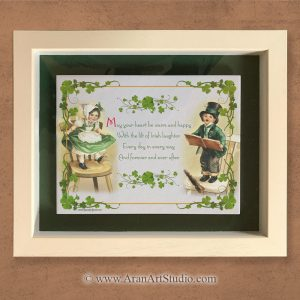May your heart be warm and happy. Framed Irish Art.